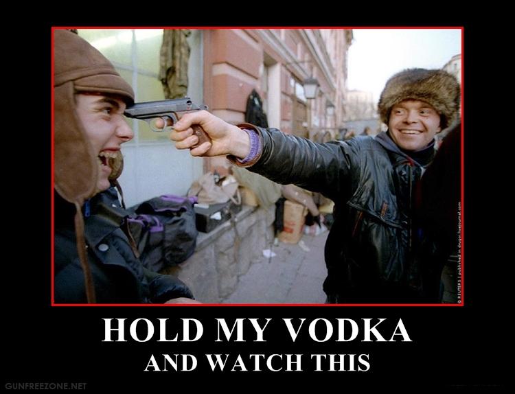 HOLD MY VODKA