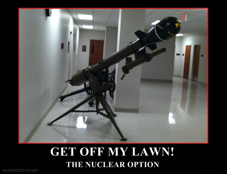 get off my lawn NUKE