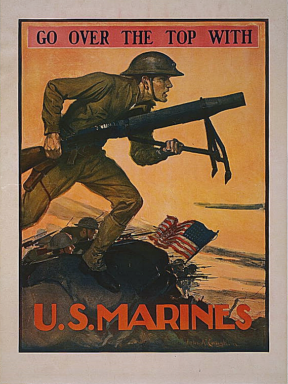 """Go over the top with U.S. Marines."" by John A. Coughlin. (1917)"