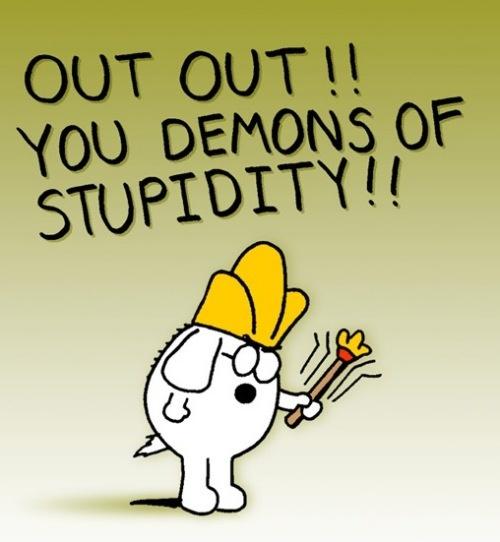 demons stupidity